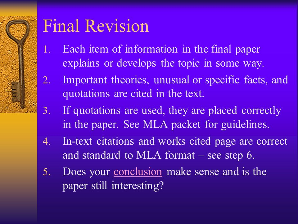 Step Eight - Revision (First) 1. Is the thesis stated in the first paragraph? 2. Does the introduction catch the readers interest? 3. Is it clear how