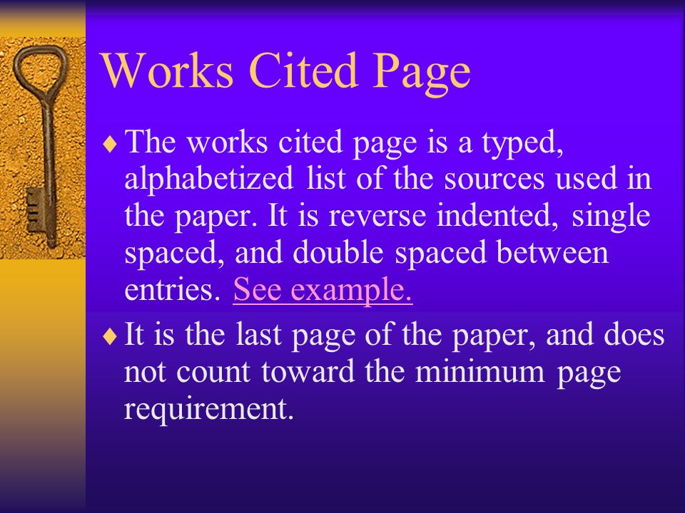 Step Nine - MLA Format In-Text Citations – refer to the MLA packet for guidelines. Works Cited Page