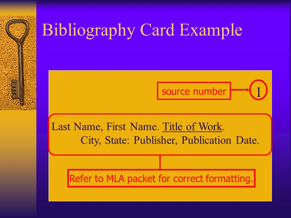 Step Three – Bibliography Cards Contain information about the source – title, author, publication date, URL, etc. Answers the question, Where did you