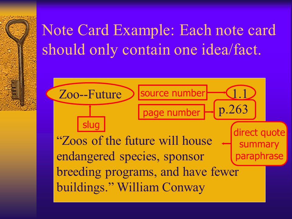 Step Four – Note Cards Contain information from the source about the topic – direct quote, paraphrase, summary