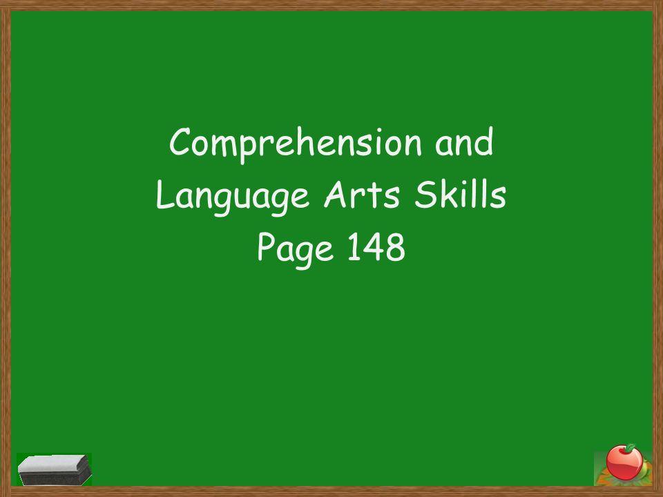 Comprehension and Language Arts Skills Page 148