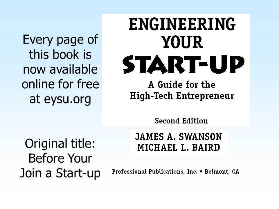 Every page of this book is now available online for free at eysu.org Original title: Before Your Join a Start-up