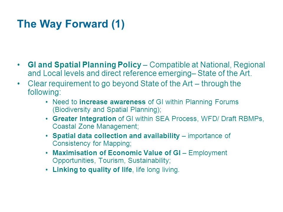 GI and Spatial Planning Policy – Compatible at National, Regional and Local levels and direct reference emerging– State of the Art.