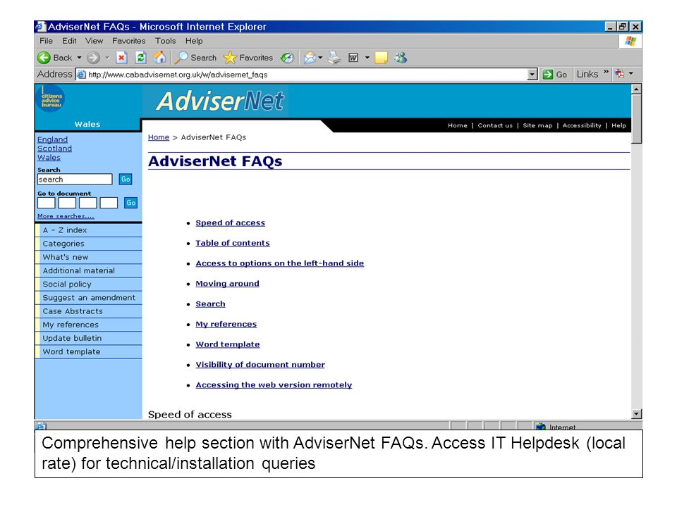 Comprehensive help section with AdviserNet FAQs. Access IT Helpdesk (local rate) for technical/installation queries