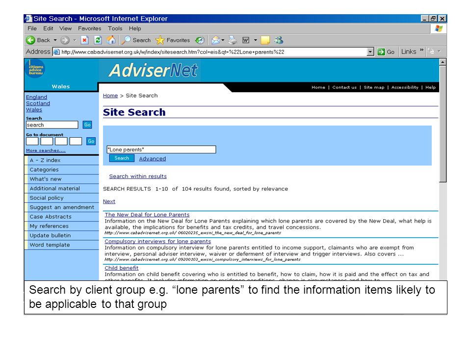 Search by client group e.g. lone parents to find the information items likely to be applicable to that group