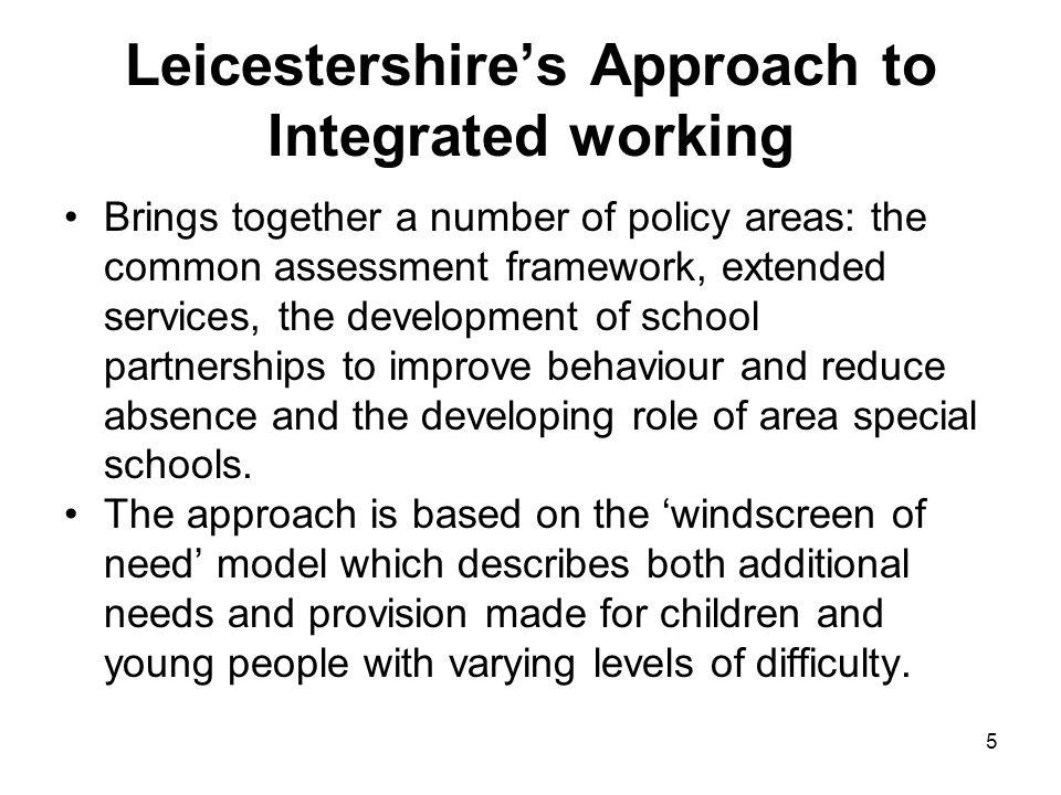 6 Integrated Working in Leicestershire