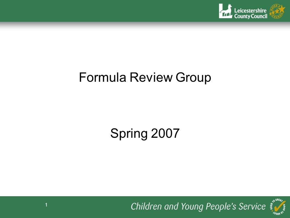 1 Formula Review Group Spring 2007