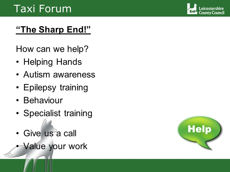 Taxi Forum The Sharp End. How can we help.