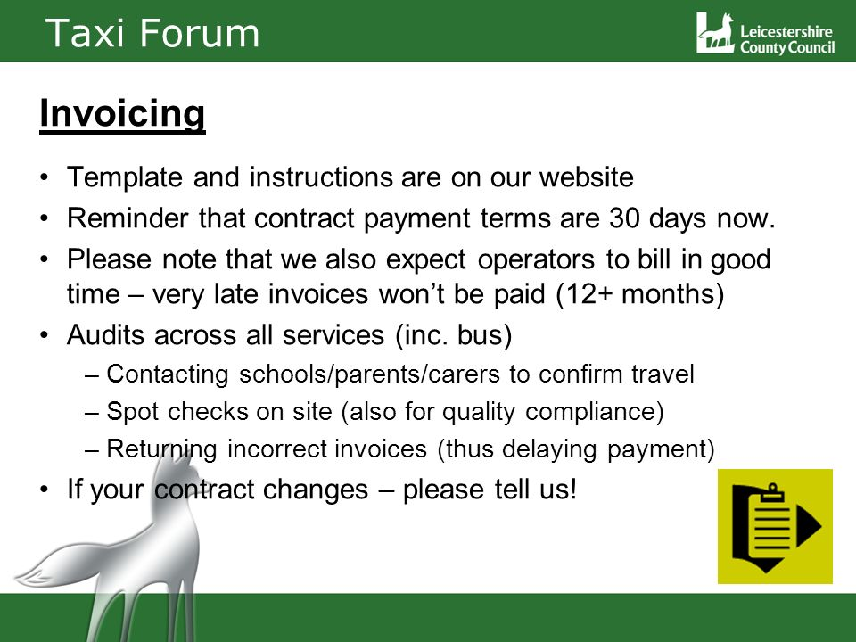 Taxi Forum Invoicing Template and instructions are on our website Reminder that contract payment terms are 30 days now.