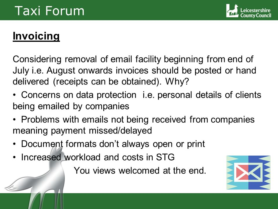 Taxi Forum Invoicing Considering removal of email facility beginning from end of July i.e.