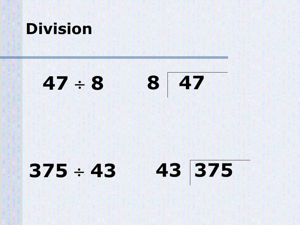 Division 375 43 43 375 47 8 8 47