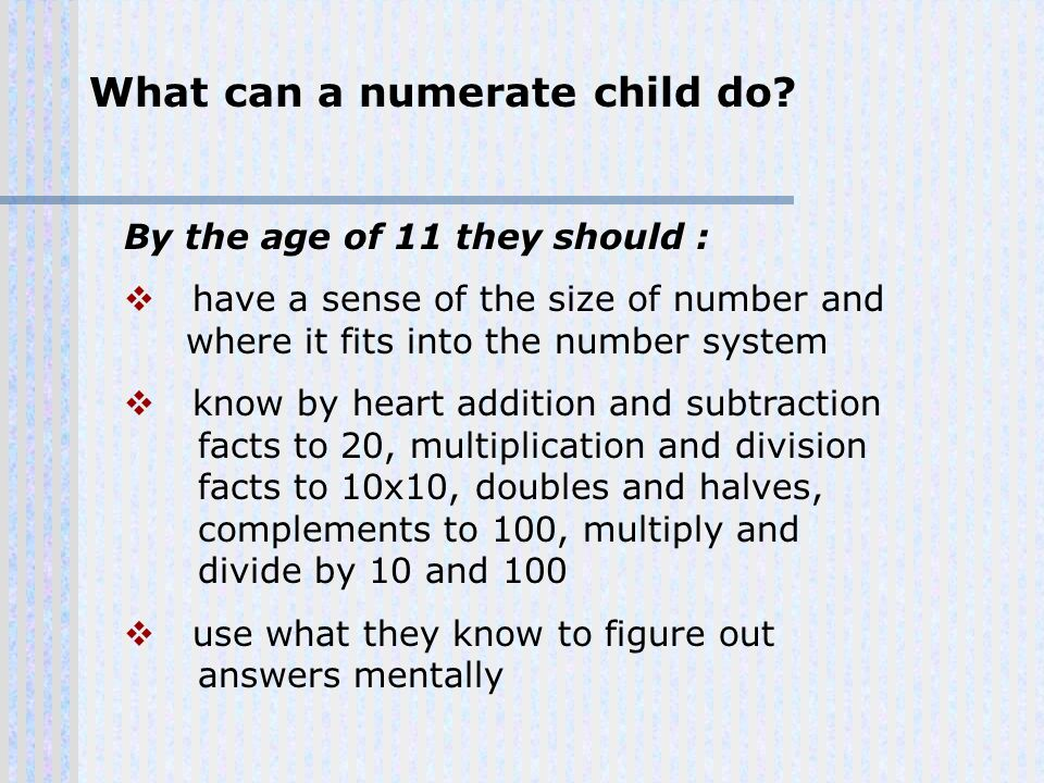 What can a numerate child do.