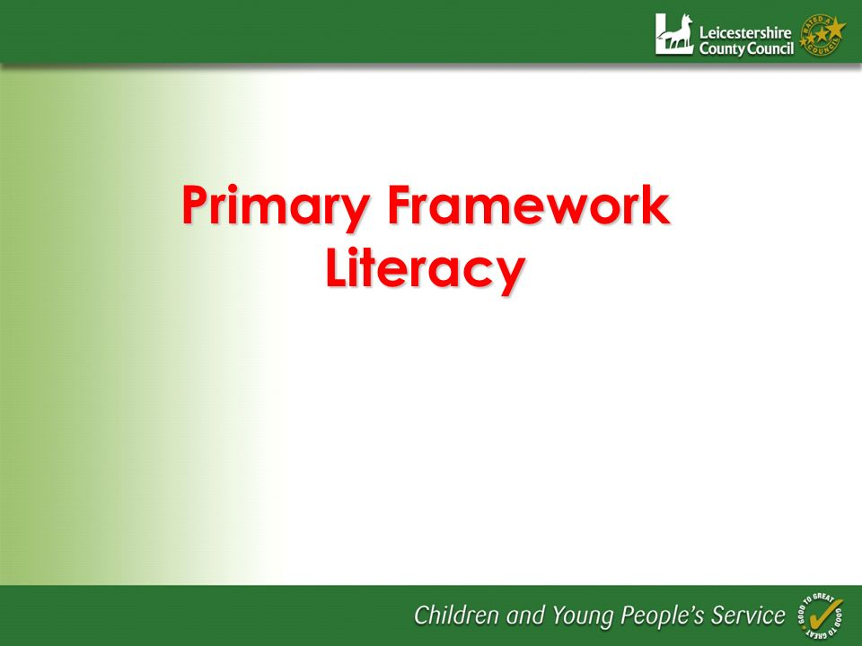 Primary Framework Literacy