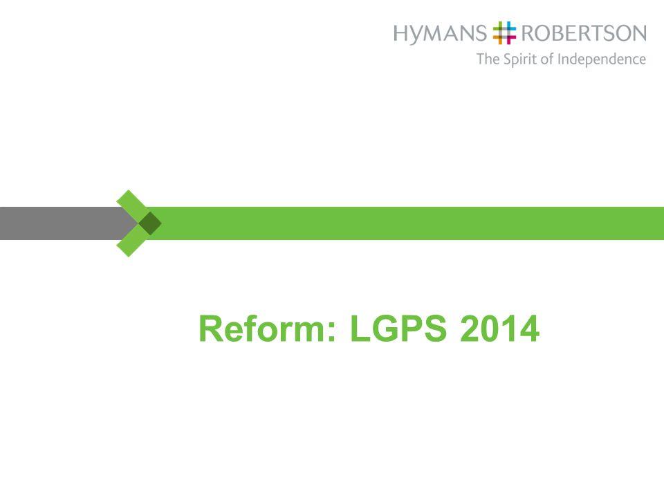 Reform: LGPS 2014