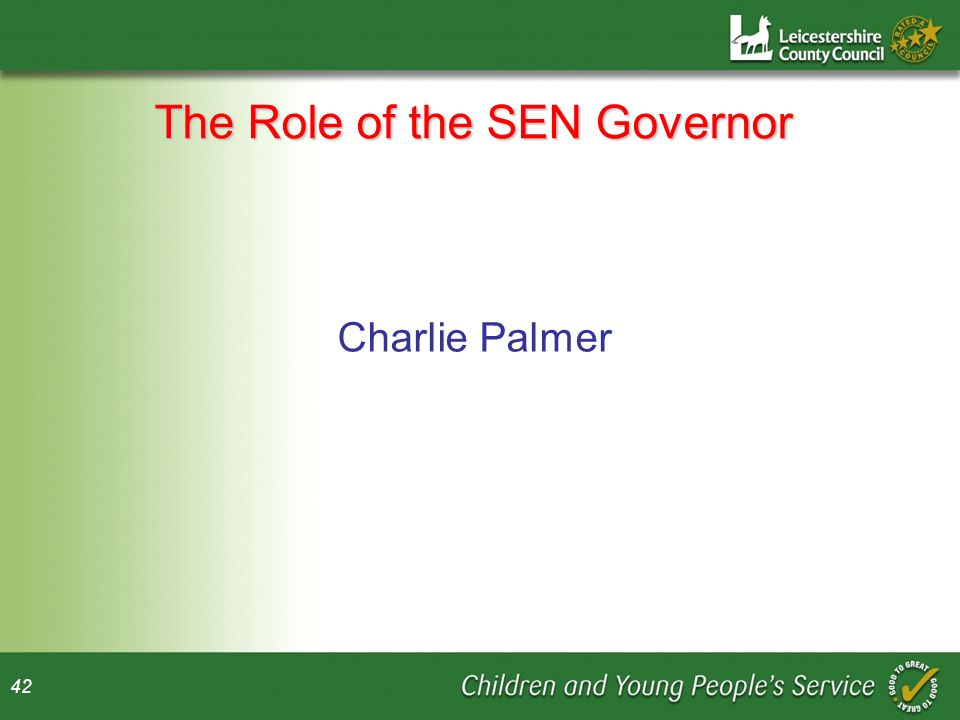 42 The Role of the SEN Governor Charlie Palmer
