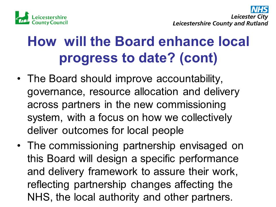 How will the Board enhance local progress to date.