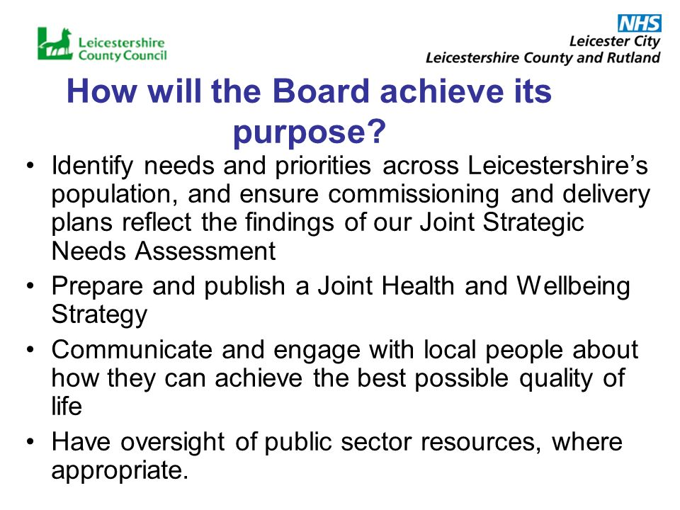 How will the Board achieve its purpose.
