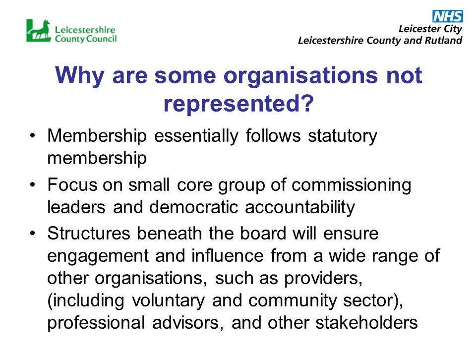 Why are some organisations not represented.