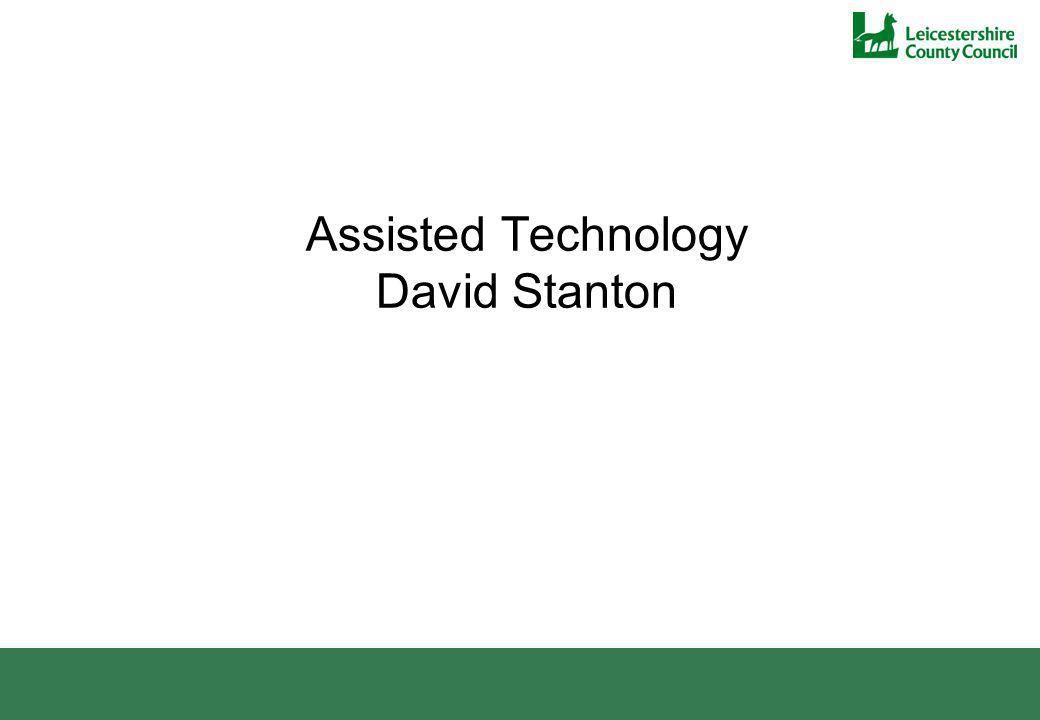 Assisted Technology David Stanton