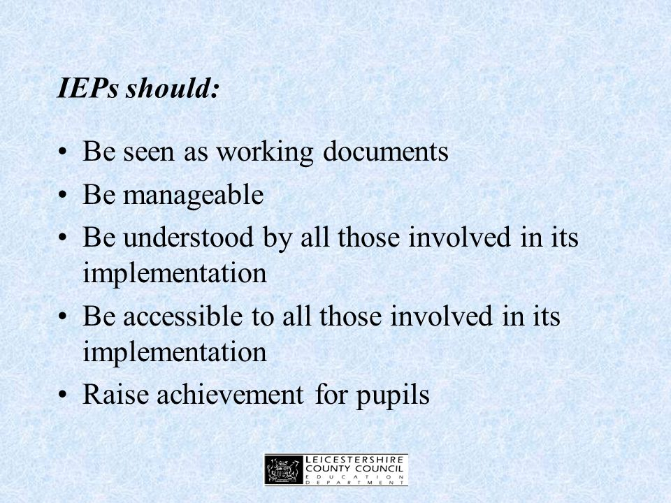 Additional information may include: The pupils areas of weakness The pupils strengths Contributions of school staff Contributions of external agencies Contribution of parents Contribution of pupil Monitoring arrangements