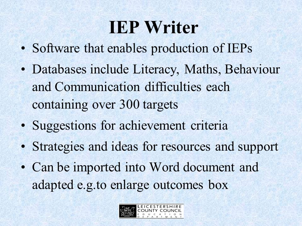 Revising your schools IEP Process Consider Who will write IEPs.