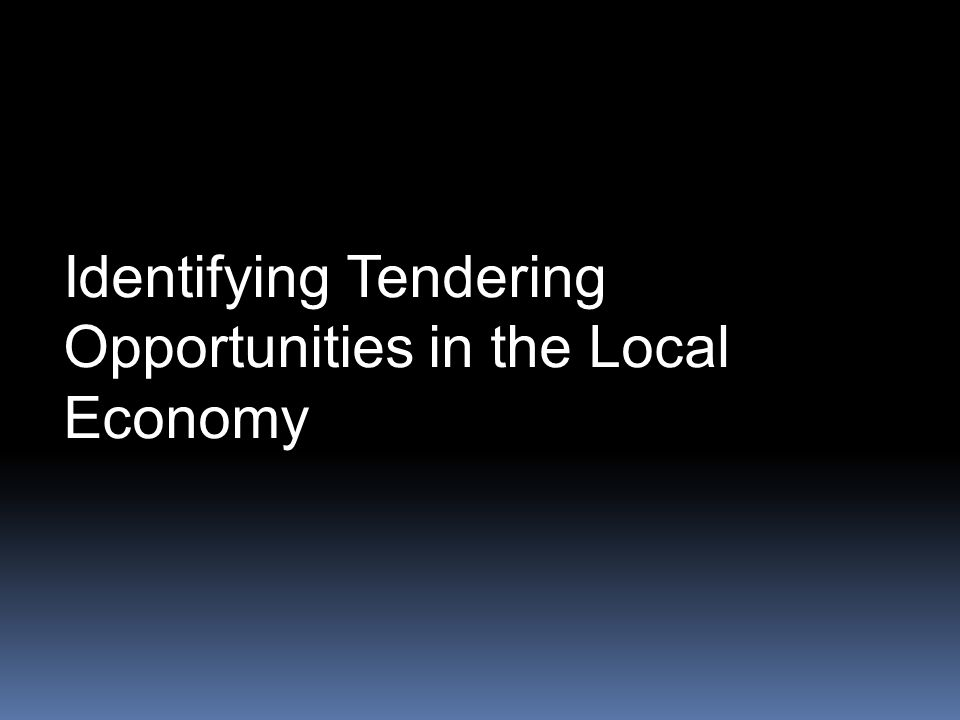 Identifying Tendering Opportunities in the Local Economy