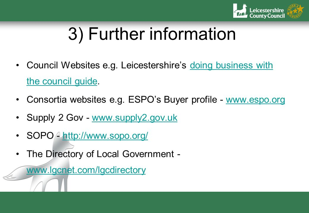 3) Further information Council Websites e.g.