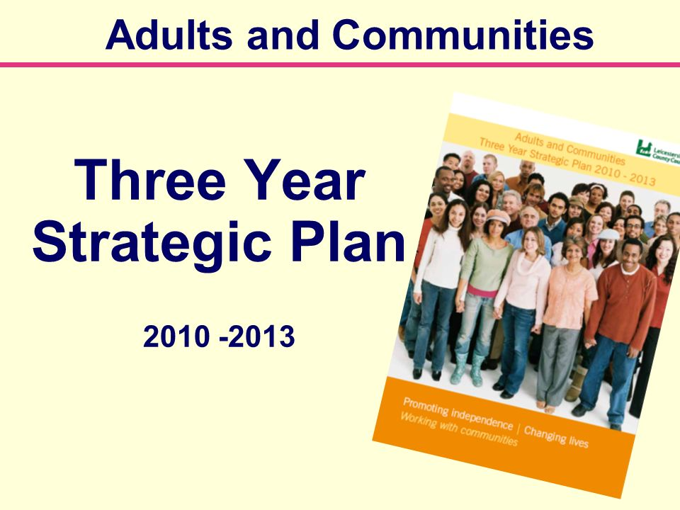 Adults and Communities Three Year Strategic Plan