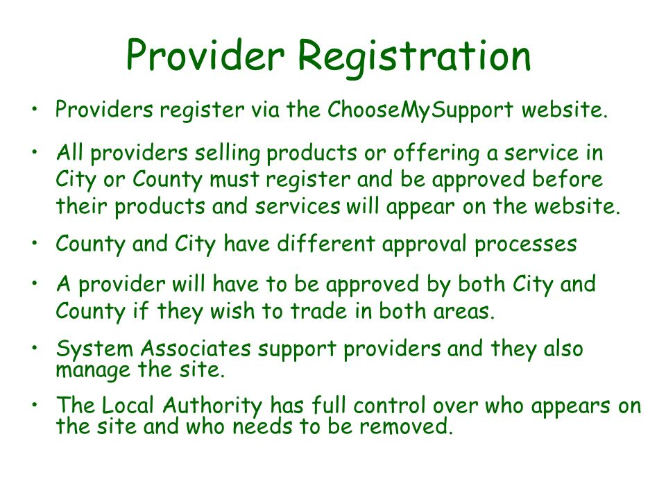 Provider Registration Providers register via the ChooseMySupport website.
