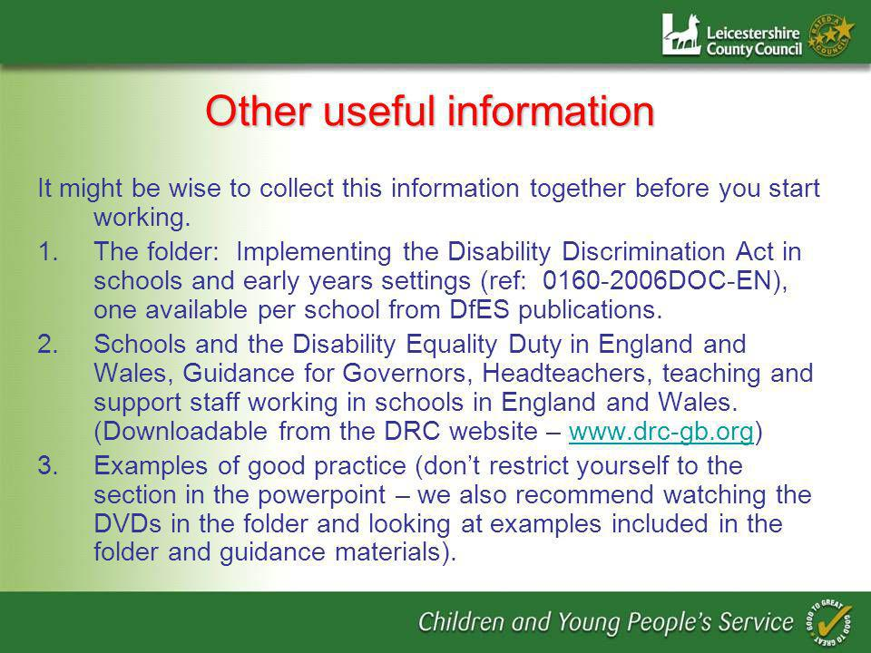 Implementing the Disability Discrimination Act Effective Dyslexia Friendly Schools The inclusive classroom for pupils with weak literacy skills / dyslexia provides: the opportunity to access the curriculum and achieve well learners with the skills needed for independence and autonomy Good practice for pupils with dyslexia is good practice for all