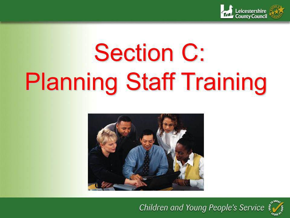 Section C: Planning Staff Training