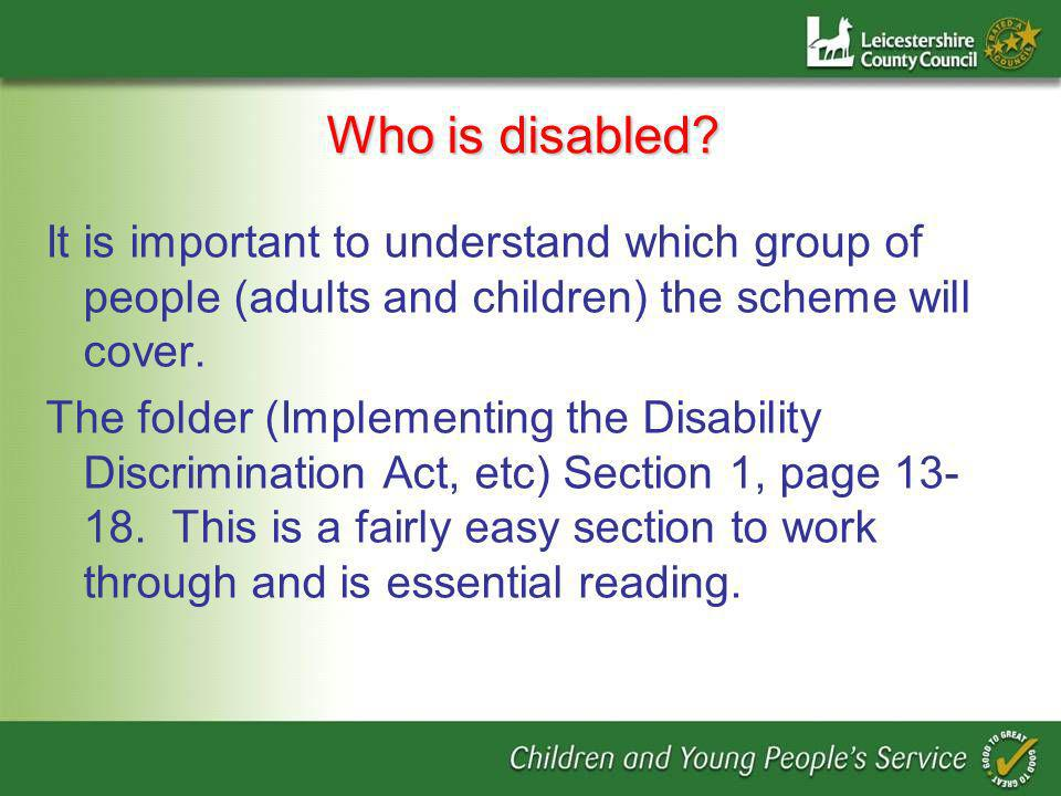 More on behavioural difficulties At this point, the realisation that the definition of disabled includes SOME pupils with behavioural difficulties, and you may need to treat them more favourably than others, has usually sunk home.