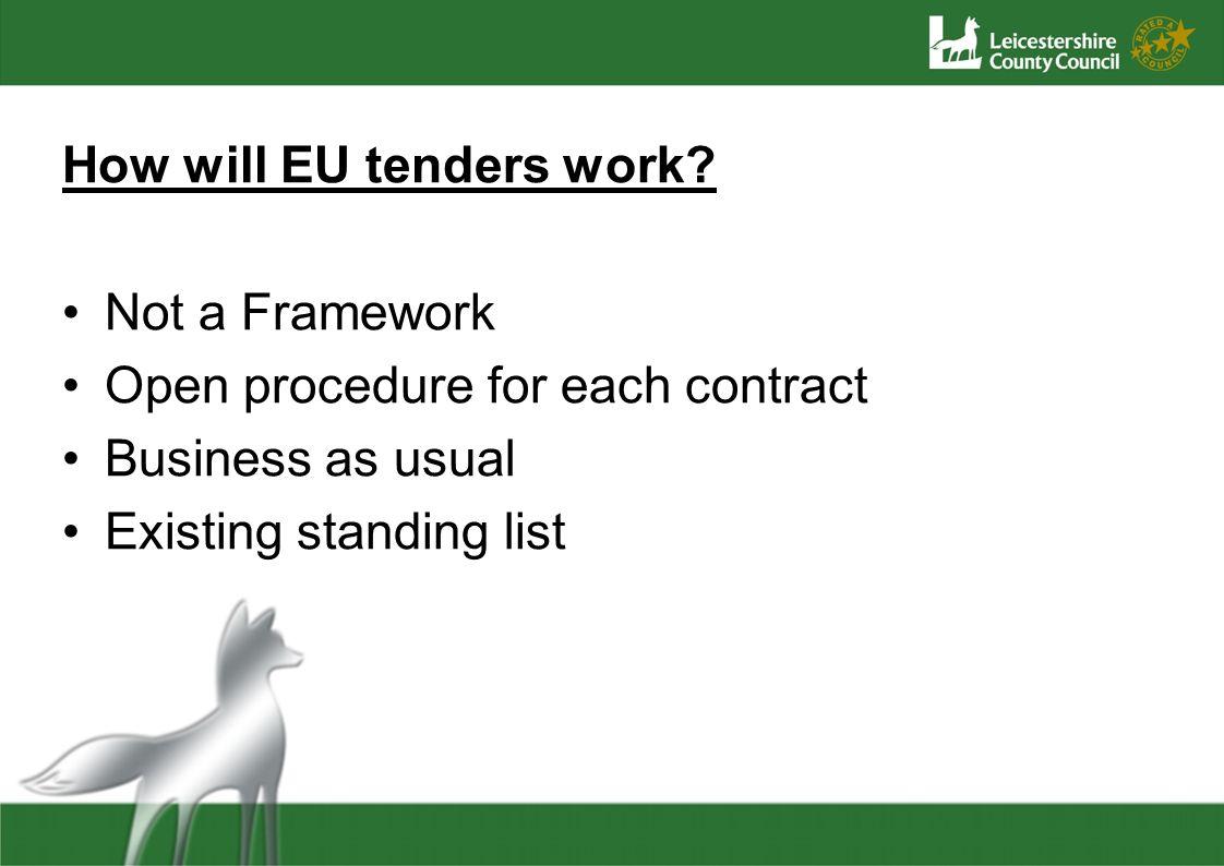 How will EU tenders work.