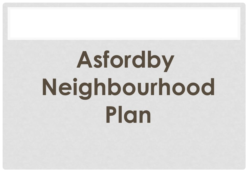 Asfordby Neighbourhood Plan