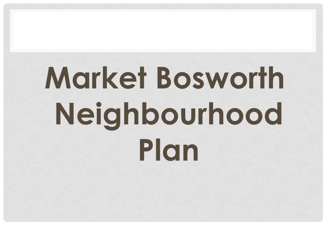Market Bosworth Neighbourhood Plan