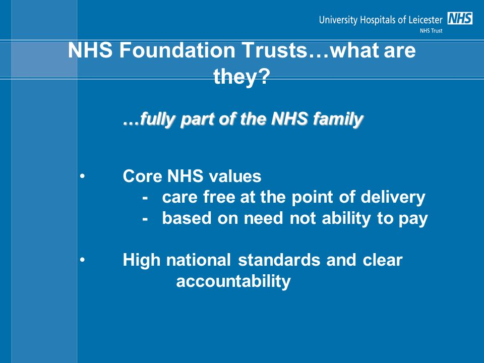 NHS Foundation Trusts…what are they.