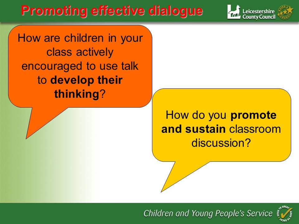 How are children in your class actively encouraged to use talk to develop their thinking.