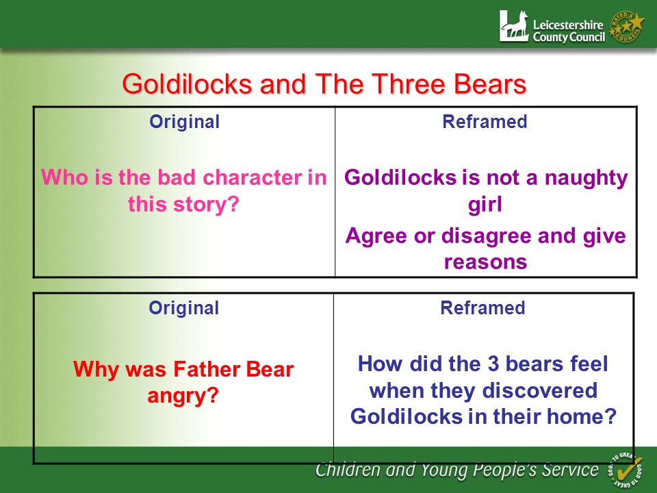 Goldilocks and The Three Bears Original Who is the bad character in this story.