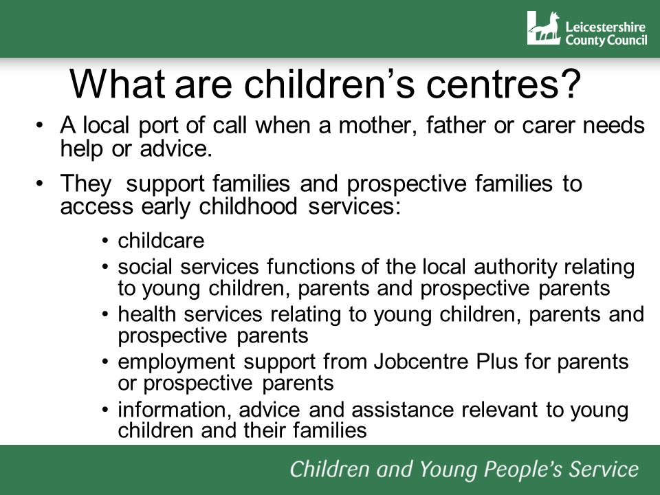 What are childrens centres.