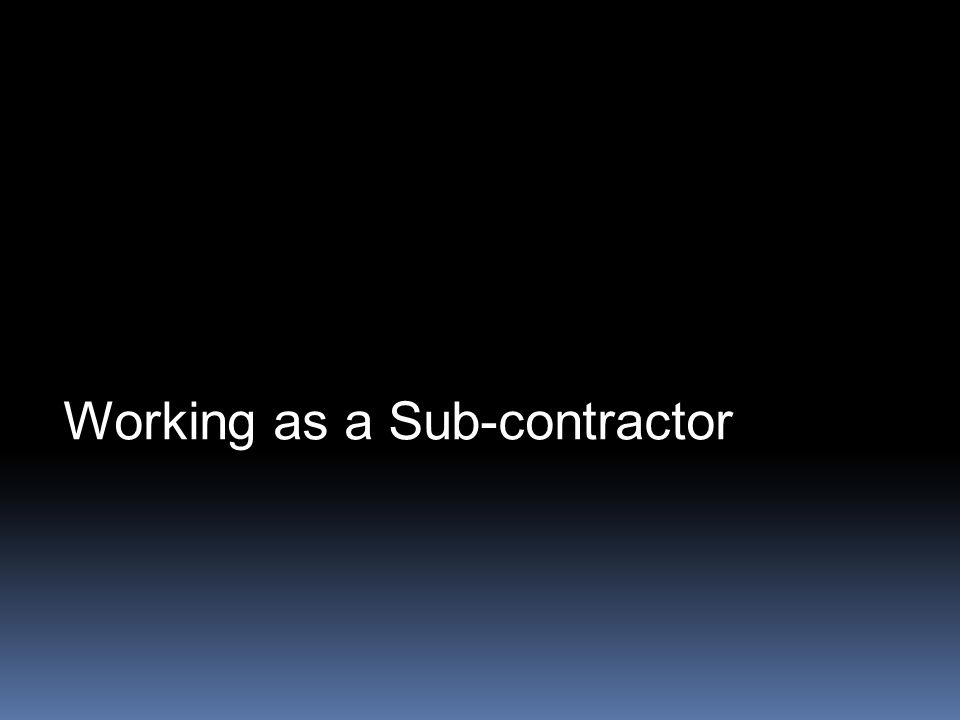 Working as a Sub-contractor