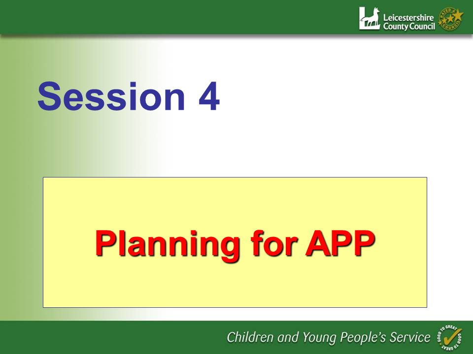 Planning for APP Session 4