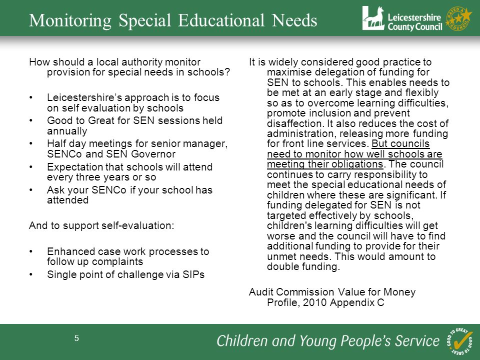 5 Monitoring Special Educational Needs How should a local authority monitor provision for special needs in schools.
