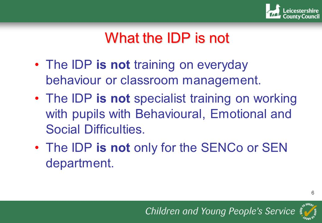 17 THE INCLUSION DEVELOPMENT PROGRAMME (IDP) Supporting pupils with Behavioural, Emotional and Social Difficulties Meet the Characters