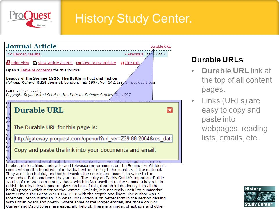 History Study Center. Durable URLs Durable URL link at the top of all content pages. Links (URLs) are easy to copy and paste into webpages, reading li