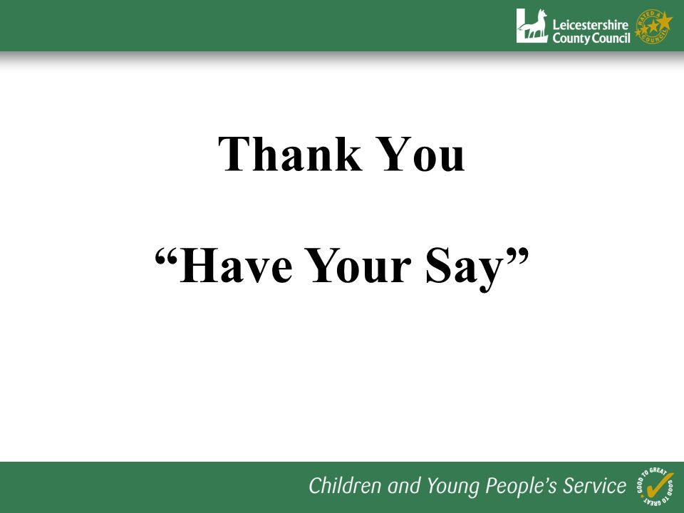 Thank You Have Your Say