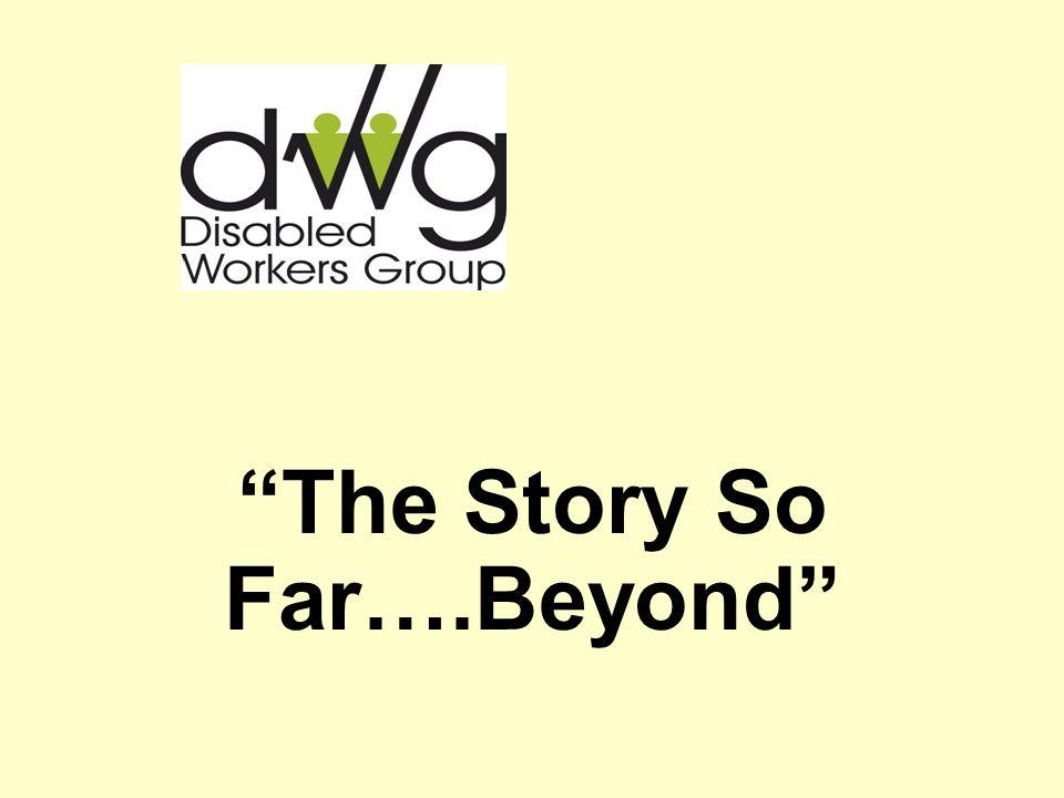 The Story So Far….Beyond
