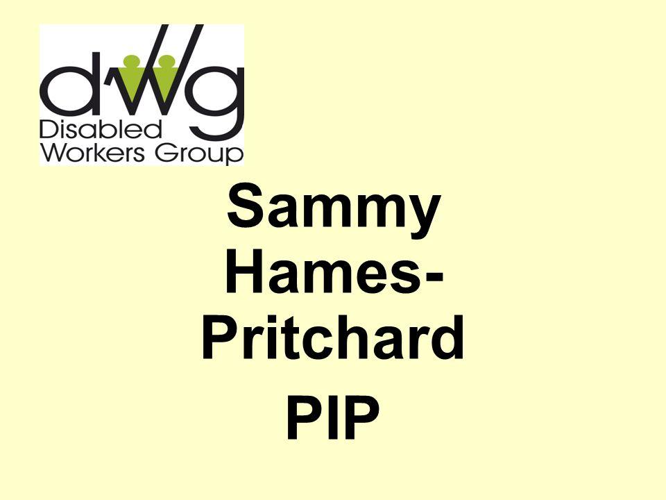 Sammy Hames- Pritchard PIP