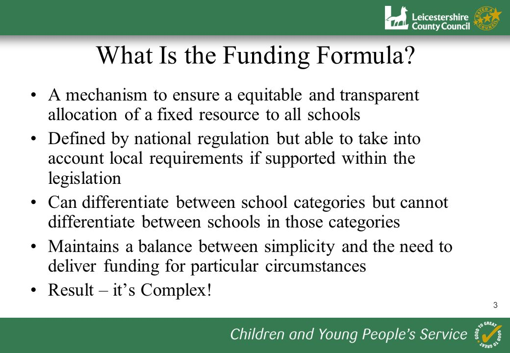 3 What Is the Funding Formula.