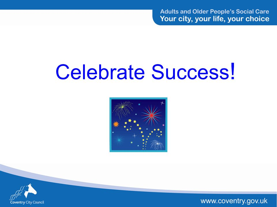 Celebrate Success !