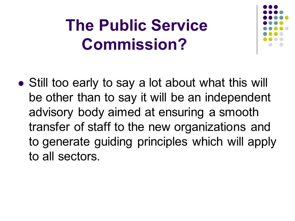 The Public Service Commission.